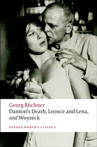 Danton's Death, Leonce and Lena, Woyzeck (Oxford World's...