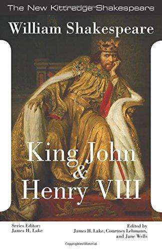 King John and King Henry VIII (New Kittredge Shakespeare)