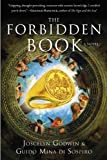 img - for The Forbidden Book: A Novel Hardcover April 1, 2013 book / textbook / text book