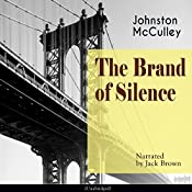 The Brand of Silence | [Johnston McCulley]