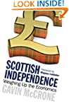 Scottish Independence: Weighing Up th...