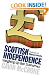 Scottish Independence: Weighing Up the Economics