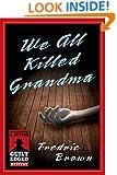 We All Killed Grandma (e-Initial)
