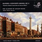 Handel: Concerti Grossi, Op. 6 Nos. 1-12