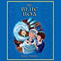 The Blue Boa Audiobook by Jenny Nimmo Narrated by Simon Russell Beale