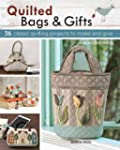 Quilted Bags and Gifts: 36 Classic Qu...