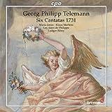 Telemann: Six Cantatas 1731 (Cantatas Tvwv 20:17/ 18/ 19/ 20/ 21/ 22)by Les Amis de Philippe