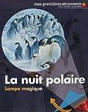 echange, troc Claude Delafosse, Ute Fuhr, Raoul Sautai - La nuit polaire