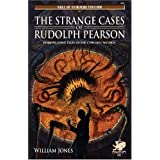 The Strange Cases of Rudolph (Call of Cthulhu)by William Jones
