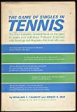 img - for The Game of Singles in Tennis book / textbook / text book