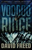 Voodoo Ridge (Cordell Logan Mystery)