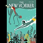The New Yorker, August 1st 2016 (Connie Bruck, Héctor Tobar, Amy Davidson) | Connie Bruck,Héctor Tobar,Amy Davidson