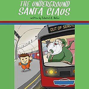 The Underground Santa Claus Hörbuch
