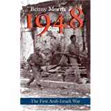 1948: A History of the First Arab-Israeli Warby Benny Morris