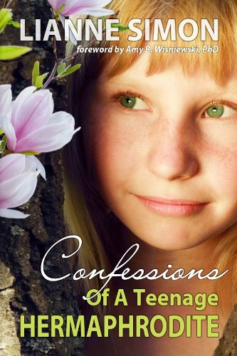 Cover of Confessions of a Teenage Hermaphrodite by Lianne Simon