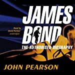 James Bond: The Authorised Biography | John Pearson
