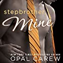 Stepbrother, Mine Audiobook by Opal Carew Narrated by Julia Duvall