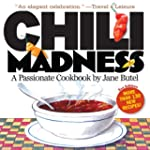 Chili Madness 2nd Edition: A Passiona...