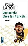 echange, troc Fouad Laroui - Une année chez les Français