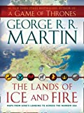Lands of Ice and Fire (Song of Ice & Fire)