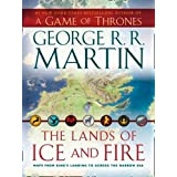 The Lands of Ice and Firedi George R. R. Martin