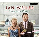"""Uwes letzte Chancevon """"Jan Weiler"""""""