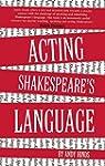 Acting Shakespeare's Language