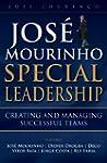 Jos� Mourinho - Special Leadership: S...