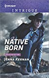 img - for Native Born (Apache Protectors) book / textbook / text book