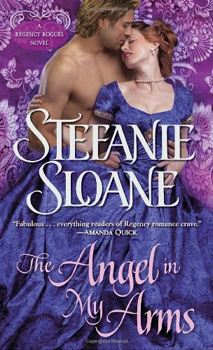 Image of The Angel in My Arms: A Regency Rogues Novel