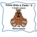 Trivia with a Twist 3 Audiobook by Steve Lemco Narrated by Mark Huff