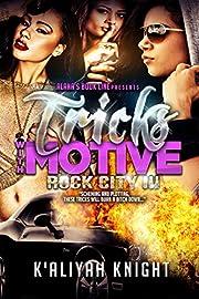 Tricks With Motive: Rock City