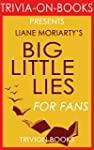 Big Little Lies: by Liane Moriarty (T...