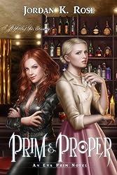 Prim & Proper (An Eva Prim Novel Book 2)