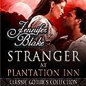 Stranger at Plantation Inn Audiobook by Jennifer Blake Narrated by Andi Arndt