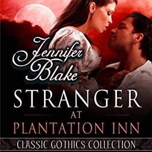 Stranger at Plantation Inn | [Jennifer Blake]