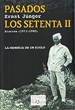 Pasados los setenta II. Diarios (Spanish Edition)