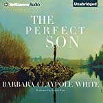 The Perfect Son | Barbara Claypole White