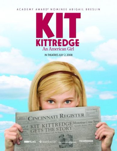 Kit Kittredge - An American Girl [Theatrical Release]