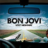 Bon Jovi Lost Highway - Special Edition