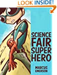 Science Fair Superhero (a fun adventu...