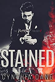 Stained: An Alpha Billionaire Romance (The Monroe Trilogy Book 1)
