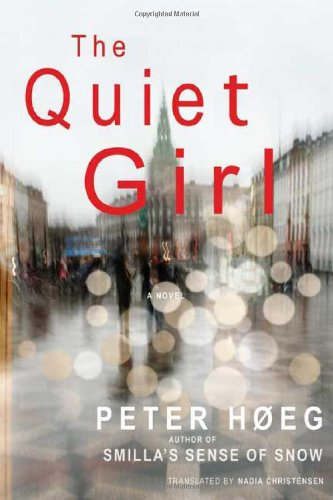 The Quiet Girl: A Novel