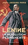 L�nine. La r�volution permanente