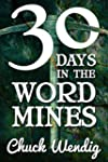 30 Days In The Word Mines (English Ed...