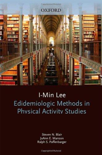 Epidemiologic Methods in Physical Activity Studies