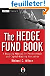 The Hedge Fund Book: A Training Manua...