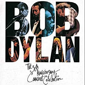 Everyone - Bob Dylan The 30th Anniversary Concert Celebration [Disc 2]