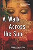 ISBN: 1402792808 - A Walk Across the Sun