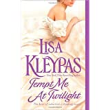 Tempt Me at Twilightby Lisa Kleypas